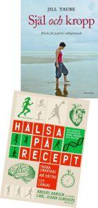 Böcker av Jill Taube resp Anders Hansen & Carl Johan Sundberg