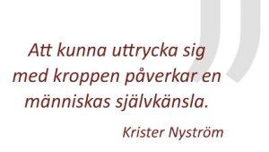 citat av Krister Nyström