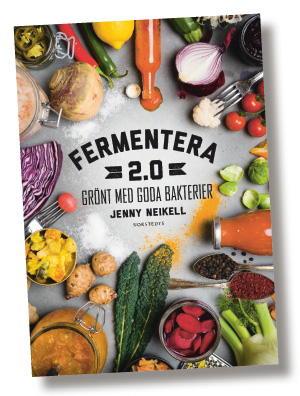 Fermentera 2.0 Grönt med goda bakterier av Jenny Neikell