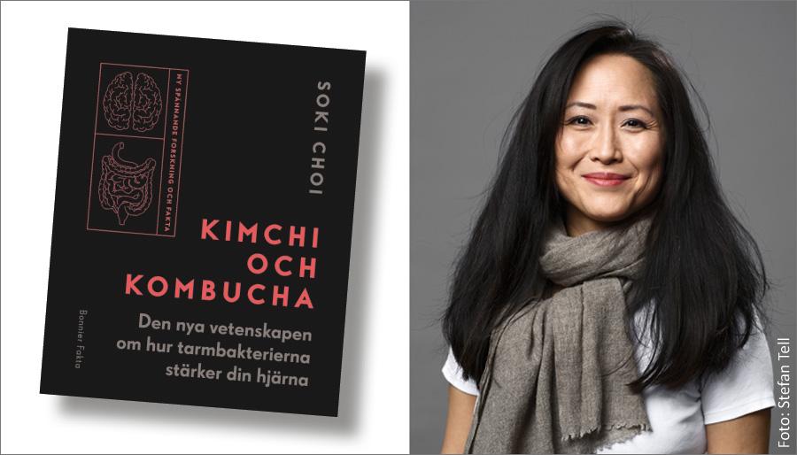 Kimchi och kombucha Den nya vetenskapen om hur tarmbakterierna stärker din hjärna