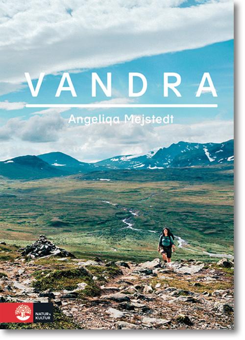 Vandra, av Angeliqa Mejstedt, fotograf Louise Forslycke Garbergs