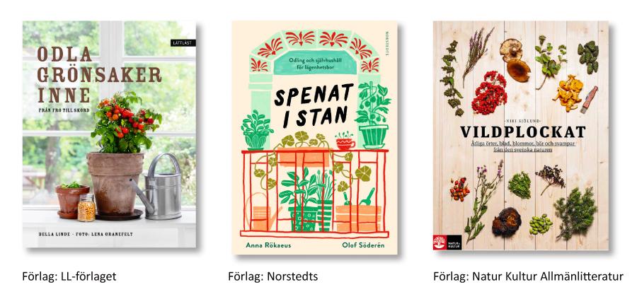 Tre böcker om att plocka eller odla sin mat